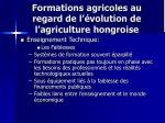 formations agricoles au regard de l volution de l agriculture hongroise