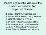 plasma and kinetic models of the outer heliosphere two important reviews
