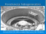konstrukcija hidrogenerator a