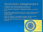 konstrukcija turbogenerator a