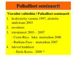 paikalliset seminaarit