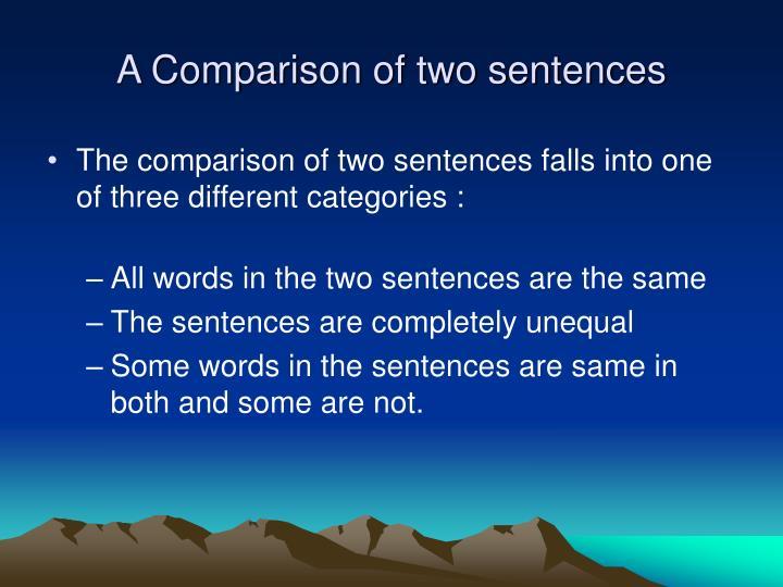 A Comparison of two sentences