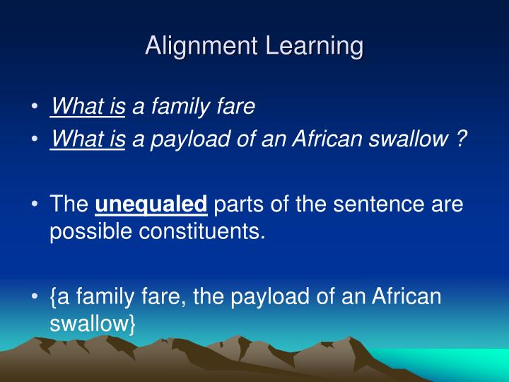 Alignment Learning