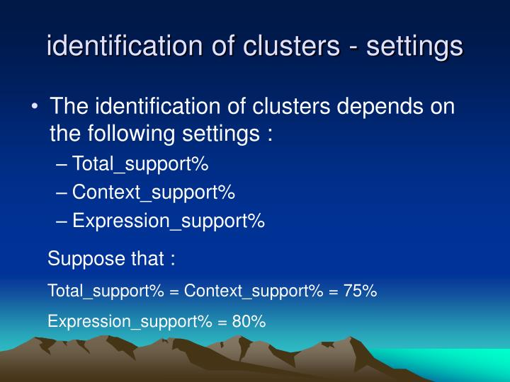 identification of clusters - settings