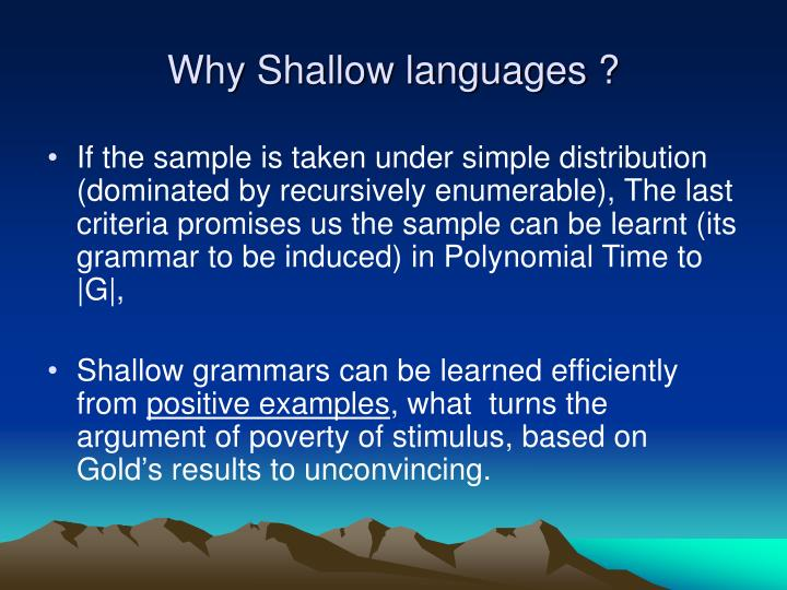 Why Shallow languages ?