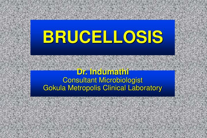 brucellosis n.