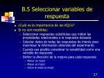 b 5 seleccionar variables de respuesta