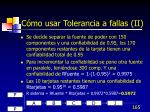 c mo usar tolerancia a fallas ii