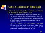 caso 2 inspecci n reparable