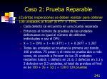 caso 2 prueba reparable
