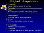 dirigiendo el experimento