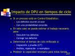 impacto de dpu en tiempos de ciclo