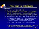 peor caso vs estad stica1