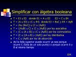 simplificar con lgebra booleana1