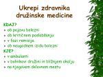 ukrepi zdravnika dru inske medicine