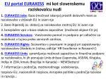 eu portal euraxess mi kot slovenskemu raziskovalcu nudi