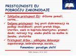pristojnosti eu podro ju zakonodaje