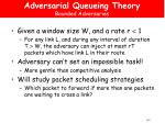 adversarial queueing theory bounded adversaries