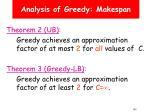 analysis of greedy makespan