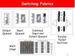switching fabrics