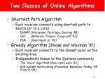 two classes of online algorithms