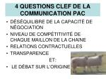 4 questions clef de la communication pac