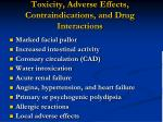 toxicity adverse effects contraindications and drug interactions