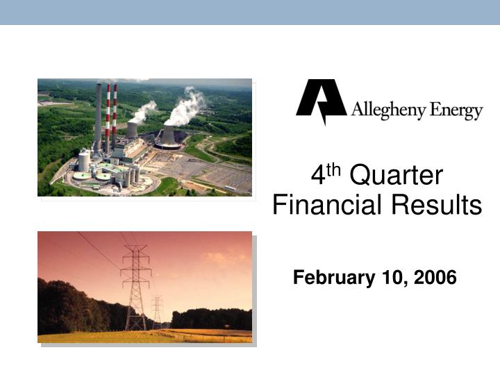 4 th quarter financial results n.
