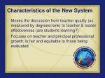 characteristics of the new system