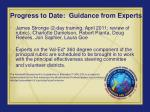 progress to date guidance from experts