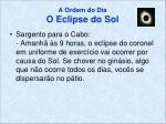 a ordem do dia o eclipse do sol4