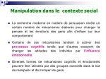 manipulation dans le contexte social