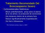 tratamiento recomendado del broncoespasmo severo6