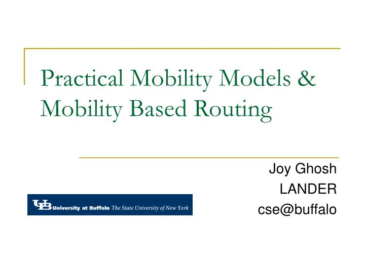 practical mobility models mobility based routing n.