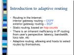 introduction to adaptive routing