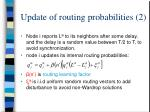 update of routing probabilities 2