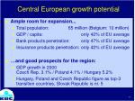 central european growth potential