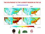 the southeast is the lushest region in the us
