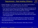 requirements rate handling efficiency