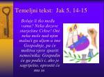 temeljni tekst jak 5 14 15