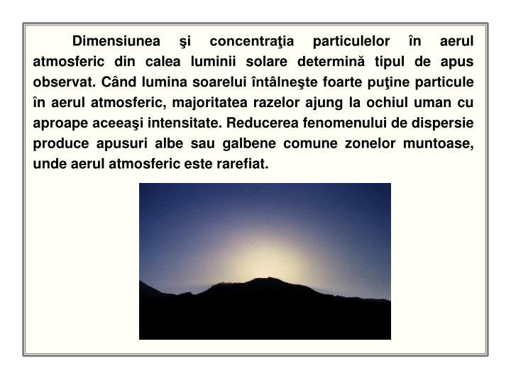 Dimensiunea şi concentraţia particulelor