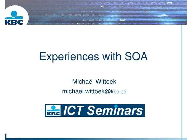 experiences with soa n.