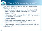 what is soa according to kbc