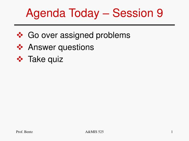 agenda today session 9 n.