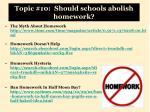 topic 10 should schools abolish homework