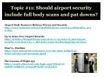 topic 11 should airport security include full body scans and pat downs