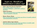 topic 2 should pro athletes have a salary cap
