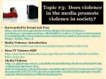 topic 3 does violence in the media promote violence in society