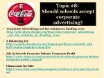 topic 8 should schools accept corporate advertising