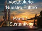 vocabulario nuestro futuro parte 1 sustantivos1